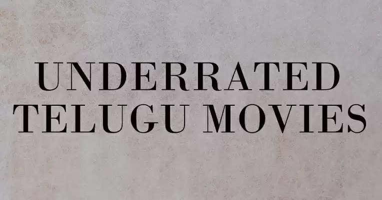 Underated telugu movies